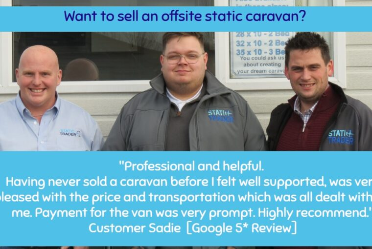How Do I Benefit If I Sell My Static Caravan To a Trader?